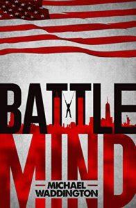 Battlemind, a military legal thriller,